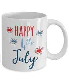 Happy 4th Of July Novelty Coffee Mug Celebration Independence Coffee Cup by Habensengallery on Etsy