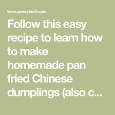 Follow this easy recipe to learn how to make homemade pan fried Chinese dumplings (also called potstickers). They can be filled with ground beef or pork, and then assembled using dumpling wrappers. You can cook them fresh, or freeze for later.