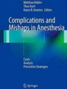 Complications and Mishaps in Anesthesia: Cases – Analysis - Free eBook Online