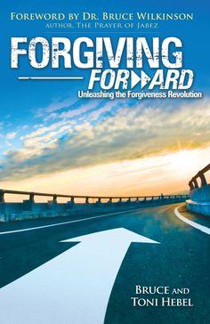 Forgiving Forward: Unleashing the Forgiveness Revolution Book | Forgiving Forward
