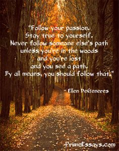 Always follow your heart!