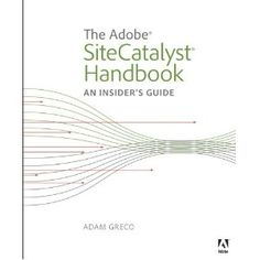 One of the best book on Adobe Omniture! Web Analytics, Good Books, Adobe, Reading, Cover, Cob Loaf, Word Reading, The Reader, Great Books