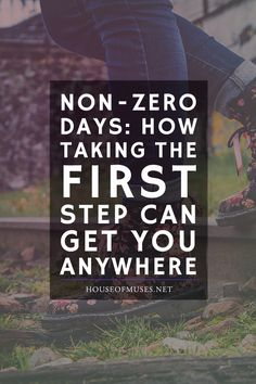 Non-zero days: how taking the first step can get you anywhere. Do you find yourself wanting to get better, faster, and smarter, but struggle to find motivation? The simple answer is the best.
