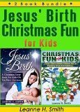 Jesus' Birth - A Christmas Story & Christmas Fun for Kids. 2 Book Bundle (Book Collection Compilation Bundle Set 1) - Jesus' Birth – A Christmas Story & Christmas Fun for Kids. 2 Book Bundle (Book Collection Compilation Bundle Set 1)  Christmas is a fun time of the year for the whole family. So it is with excitement that author Leanne H. Smith has released this fun Christmas book bundle. Book 1... | http://wp.me/p5qhzU-eN3 | #Travel #bucketlist #dreamplac