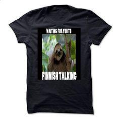 Waiting Sloth - #fall hoodie #sweatshirt refashion. ORDER NOW => https://www.sunfrog.com/Funny/Waiting-Sloth.html?68278
