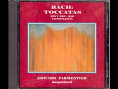 ▶ J S Bach - Toccata in C minor - BWV 911 - Harpsichord - Edward Parmentier - - YouTube