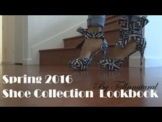 691deda40ca Spring 2016 Shoe Collection (Shoes for Tall Women) Lookbook