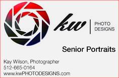 kw PHOTO DESIGNS    Senior Portraits    Kay Wilson, Photographer  512-665-0164  www.kwPHOT...   kw Photo Designs - San Marcos, TX #texas #SanMarcosTX #shoplocal #localTX