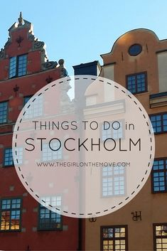 The Girl On The Move Blog | Things to do in Stockholm