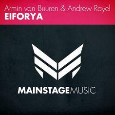 Armin van Buuren & Andrew Rayel – EIFORYA