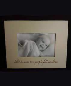 Love this 'All Because Two' Frame on #zulily! #zulilyfinds