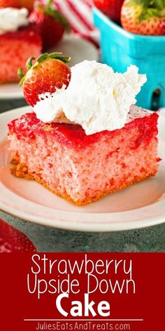 Strawberry Upside Down Cake ~ Delicious Upside Down Strawberry Cake that starts with a box caked mixed and is infused with fresh strawberries! This is perfect for entertaining guests or just because you want something sweet! So easy anyone cake make it! via @julieseats #cake #dessert #strawberry via @julieseats
