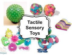 Tactile Sensory Toys for Children with Autism by theautismhelper.com