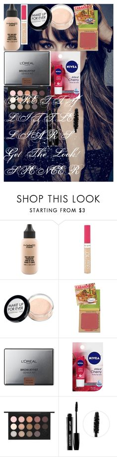 """PRETTY LITTLE LIARS : Get The Look! SPENCER"" by oroartye-1 on Polyvore featuring beauty, MAC Cosmetics, Rimmel, MAKE UP FOR EVER, L'Oréal Paris and Nivea"