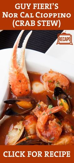 Guy Fieri shared his Nor Cal Cioppino Recipe, using fresh Dungeness Crab, which is now in season for the winter months. Make this flavorful seafood dish. -  foodiedelicious.com  #Seafood #Seafooddishes
