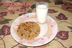 After Delivery Indian Diet Episode -1 Jeera Kali Mirch Roti for New Moms (in Hindi). https://www.youtube.com/watch?v=tvwyT5Evs-U