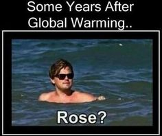 I don't believe in global warming but, this is funny!