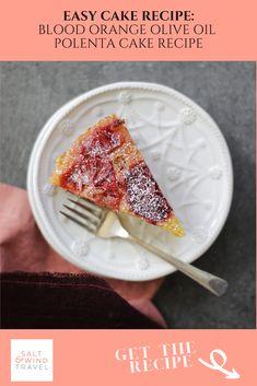 Sweeten Up Winter With This Blood Orange Olive Oil Polenta Cake Recipe Best Gluten Free Desserts, Delicious Desserts, Yummy Food, Dump Cake Recipes, Whole Food Recipes, Dessert Recipes, Polenta Cakes, Winter Dishes, Oil Cake