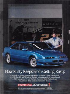 Magazine Print Ad: Rusty Wallace Pontiac:  How Rusty Keeps from Getting Rusty…