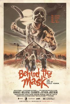 """Artist Justin Osbourn poster for the theatrical re-release of """"Behind the Mask: The Rise of Leslie Vernon"""", a very astute meta take on the slasher genre of the '80s"""