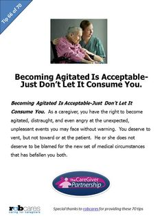 Tip 66 of 70 Tips for Caregivers  http://www.caregiverpartnership.com/