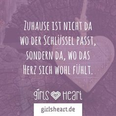 Mehr Sprüche auf: www.girlsheart.de #heim #zuhause #wohnung #geborgenheit…