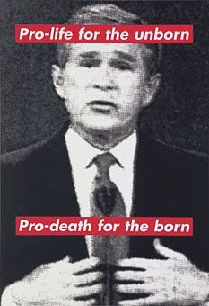 Untitled / Pro-life for the unborn, Pro-death for the born, Barbara Kruger, found image collage, Political Posters, Political Art, Political Events, Protest Posters, Protest Kunst, Protest Art, Barbara Kruger Art, A Level Art, Feminist Art