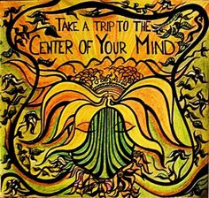 ☮ American Hippie Psychedelic Art Quotes ~ Take a Trip to the Center of your Mind Daily Meditation, Mindfulness Meditation, Meditation Sounds, Psy Art, Psychedelic Art, Mellow Yellow, Love Words, Namaste, Awakening