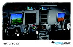 "Universal Avionics: Pilatus PC-12 - (1) Display Suite: 3 EFI-890R 8.9"" Flat Panel Displays; (2) Situational Awareness: 1 Vision-1 Synthetic Vision System, 1 Application Server Unit (ASU) for Jeppesen charts, checklists, weather and E-DOCS"