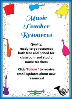 Music Teacher Resources for your music classroom. Check them out now and Click the FOLLOW button to receive updates!
