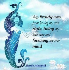 My beauty comes from having my own style, living my own way and knowing my own mind