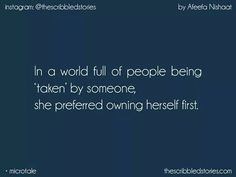 I own myself first...