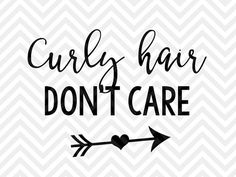 Curly Hair Don't Care SVG and DXF Cut File by KristinAmandaDesigns