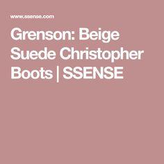 Grenson: Beige Suede Christopher Boots | SSENSE