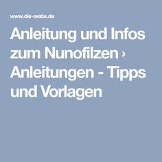 Anleitung und Infos zum Nunofilzen › Anleitungen - Tipps und Vorlagen