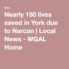 Nearly 150 lives saved in York due to Narcan Pinned by the You Are Linked to Resources for Families of People with Substance Use  Disorder cell phone / tablet app May 23, 2016, 2015;   Android- https://play.google.com/store/apps/details?id=com.thousandcodes.urlinked.lite   iPhone -  https://itunes.apple.com/us/app/you-are-linked-to-resources/id743245884?mt=8com
