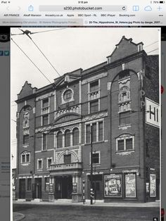 The Hippodrome - a theatre where Charlie Chaplin once played. Cinema closed in the late sixties St Helens Town, My Town, Back In The Day, Old Photos, Childhood Memories, Theatre, Past, How To Memorize Things, History Pics