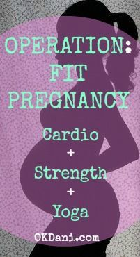 Operation Fit Pregnancy! Cardio + Strength + Yoga -  Read more for 6 proven methods to exercise while pregnant!