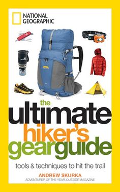 The Ultimate Hiker's Gear Guide: Tools & Techniques to Hit the Trail. Andrew Skurka's gear guide is a great resource for determining what equipment to add to your backpacking life. Thru Hiking, Camping And Hiking, Camping Gear, Outdoor Camping, Outdoor Gear, Camping Hacks, Outdoor Life, Outdoor Fun, Camping Tools