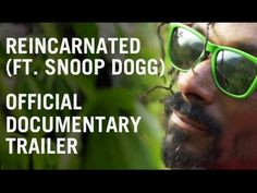 REINCARNATED Snoop Lion formerly known as Snoop Dogg: Official Documentary Trailer....looking forward to seeing and hearing his new direction in music....
