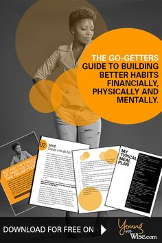 The go-getters guide to building better habits financially, physically and mentally.http://youngyetwise.com/the-go-getters-guide-to-building-better-habits-financially-physically-and-mentally/ #tips #advice #lessons #ebook #finances #personal #money #budget #blogger #workout #fitness #books #read #free