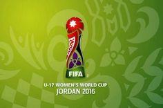 Jordan 2016, FIFA U17 Women's World Cup in Perspective: U-17 women's World cup final, Semifinals U-17 FIFA Women World cup 2016 Jordan.