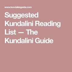Suggested Kundalini Reading List — The Kundalini Guide