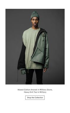 Waxed Coat Anorak in Military Stone, Heavy Knit Tee in Military