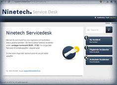 Med Ninetechs nya serviceportal blir det ännu lättare för alla våra kunder att hantera sina ärenden och få en så snabb och bra IT-support som möjligt.