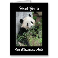 """50% OFF til midnite 10/5/2014, CODE: HOLIDAYREADY..  Teacher Appreciation Day Aide Greeting Card, Panda - This colorful greeting card is part of our """"panda"""" collection. . You can customize the card and the matching products, to make them even more special. A super card to say """"thank you"""" to a special classroom aide! All Rights Reserved © 2013 alan & marcia socolik #ThankYou #GiantPandas"""