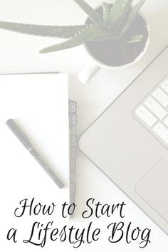 The ins and outs of starting a lifestyle blog. Every step to get you started.