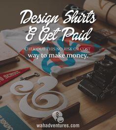 Make Money designing and selling shirts through TeeSpring