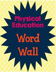 Physical Education Vocabulary words to download, print, and create a word wall in the gym or classroom. From the Gym PE Creations