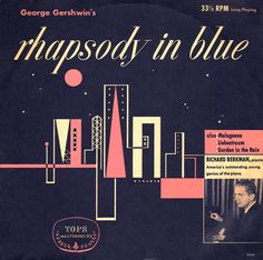 Rhapsody in Blue-the masterful Gershwin leaves us with this completely clever composition playing with insane timing, and many strange but beautiful melodies. It will always be my favorite, and I can honestly say, I don't know what I would do without it!